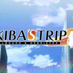 Akiba's Trip : Hellbound & Debriefed